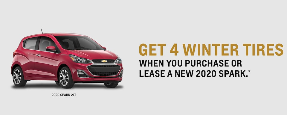 GET 4 WINTER TIRES When you purchase or lease a new 2020 Spark.*